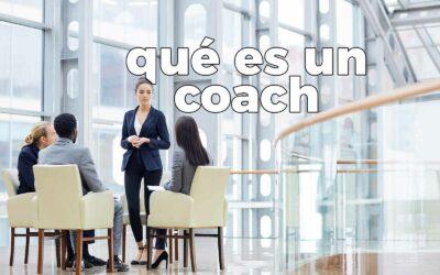 Qué es un coach