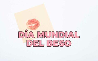 ¡Hoy se celebra el día mundial del beso!