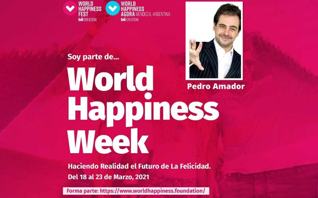 Semana de la felicidad con World Happiness Foundation