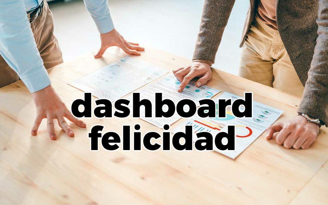 Cómo hacer un dashboard de Felicidad